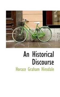 An Historical Discourse