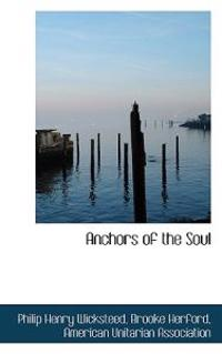 Anchors of the Soul