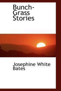 Bunch-Grass Stories
