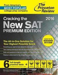 Cracking the New Sat Premium Edition, 2016