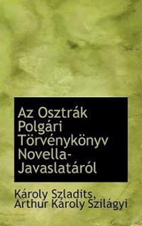 Az Osztaík Polgari Torvenykonyv Novella-javaslatarol