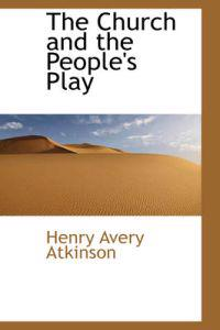The Church and the People's Play