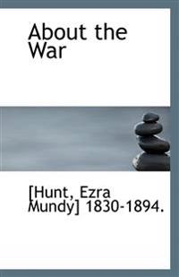 About the War