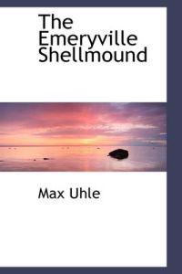The Emeryville Shellmound