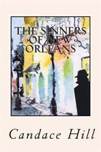 The Sinners of New Orleans: The Story of Isabella Amadour Smithers