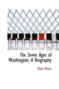 The 7 Ages of Washington