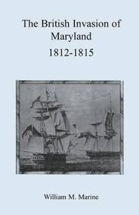 British Invasion of Maryland, 1812-1815