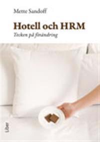 Hotell och HRM : tecken på förändring