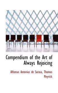 Compendium of the Art of Always Rejoicing