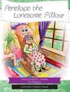 Penelope and the Lonesome Pillow