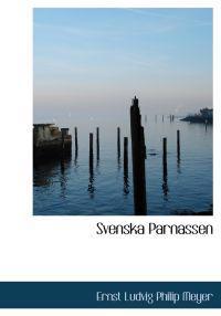 Svenska Parnassen - Ernst Ludvig Philip Meyer pdf epub