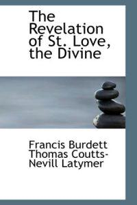 The Revelation of St. Love, the Divine