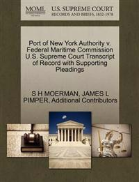 Port of New York Authority V. Federal Maritime Commission U.S. Supreme Court Transcript of Record with Supporting Pleadings