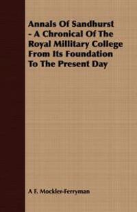 Annals of Sandhurst