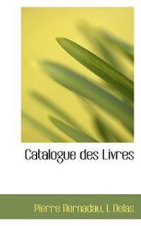 Catalogue Des Livres