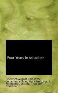 Four Years in Ashantee