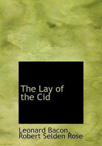 The Lay of the Cid