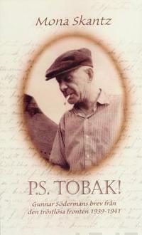 P.S. Tobak!