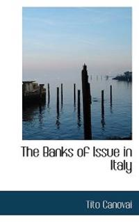 The Banks of Issue in Italy
