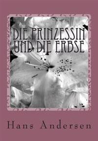 Die Prinzessin Und Die Erbse: The Princess and the Pea- In German