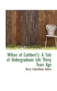 Wilton of Cuthbert's