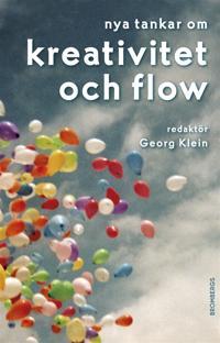 Nya tankar om kreativitet och flow
