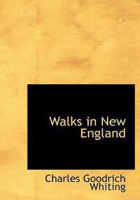 Walks in New England