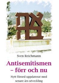 Antisemitismen - förr och nu