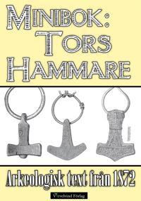 Tors hammare - Minibok med arkeologisk text från 1872