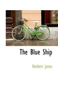 The Blue Ship