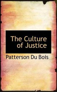 The Culture of Justice