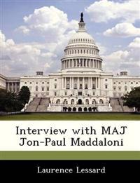 Interview with Maj Jon-Paul Maddaloni