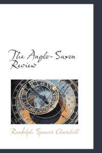 The Anglo-saxon Review