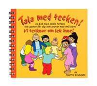 Vi tecknar om lek inne! : en bok med enkla tecken och gester för dig som pratar med små barn