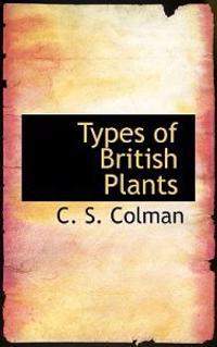 Types of British Plants