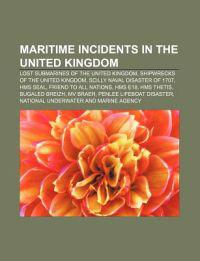 Maritime Incidents in the United Kingdom