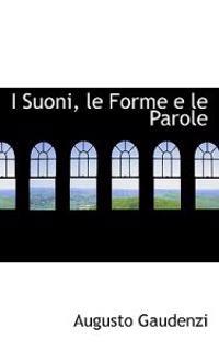 I Suoni, Le Forme E Le Parole
