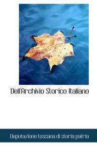 Dell'archivio Storico Italiano
