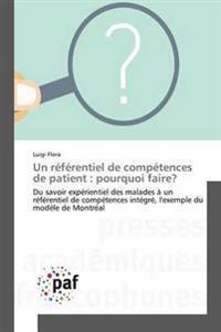 Un Referentiel de Competences de Patient: Pourquoi Faire?