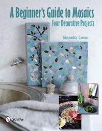 A Beginner's Guide to Mosaics