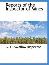 Reports of the Inspector of Mines