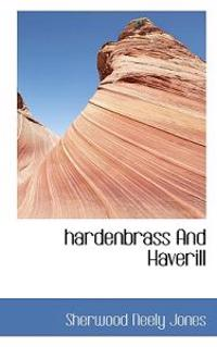 Hardenbrass and Haverill