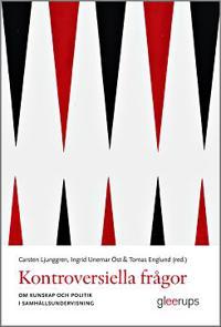 Kontroversiella frågor : Om kunskap och politik i samhällsundervisningen