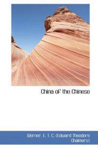 China of the Chinese