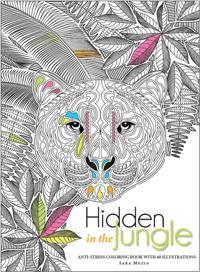 Hidden in the jungle - anti-stress colouring book