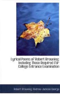 Lyrical Poems of Robert Browning: