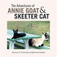 The Adventures of Annie Goat & Skeeter Cat