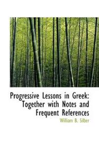 Progressive Lessons in Greek