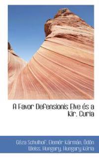 A Favor Defensionis Elve Es a Kir. Curia