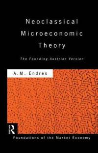 Neoclassical Microeconomic Theory